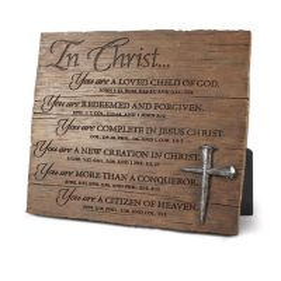 Placa din rasina - In Christ, you are...