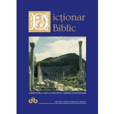 Dictionar biblic. Editia a II-a