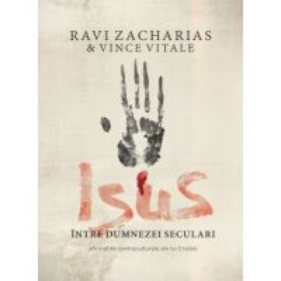 Isus intre dumnezei seculari. Afirmatiile contraculturale ale lui Cristos