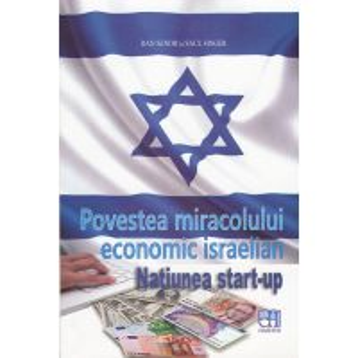 Povestea miracolului economic israelian