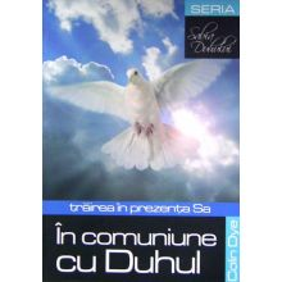 In comuniune cu Duhul