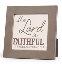 Placa gri The Lord Is Faithful