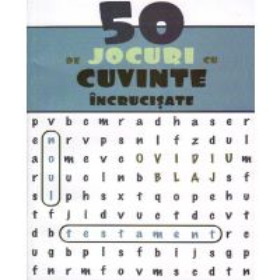 50 de jocuri cu cuvinte incrucisate (Noul Testament)