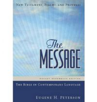 The Message - New Testament, Psalm and Proverbs