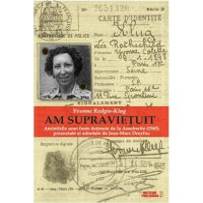 Am supravietuit. Amintirile unei foste detinute de la Auschwitz (1945)