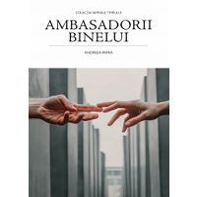 Ambasadorii binelui