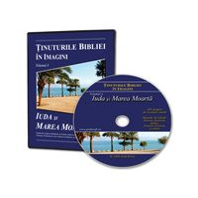 CD Tinuturile Bibliei in imagini - volumul 4 - Iuda si Marea Moarta
