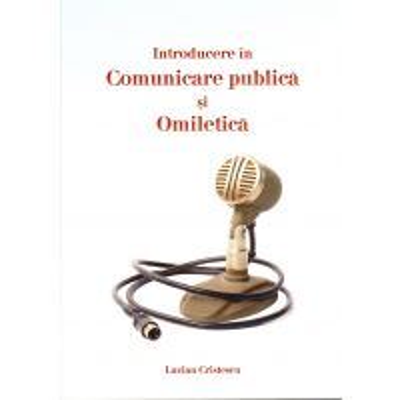 Introducere in comunicare publica si omiletica