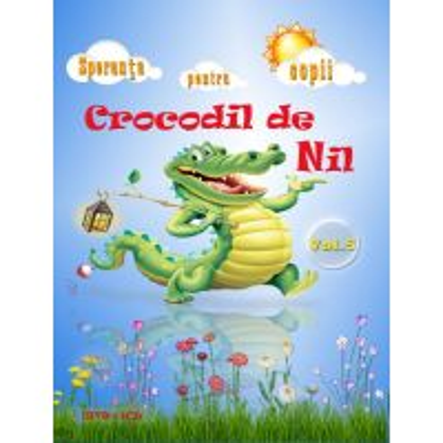 DVD-CD Speranta pentru copii vol 5, Crocodil de pe Nil