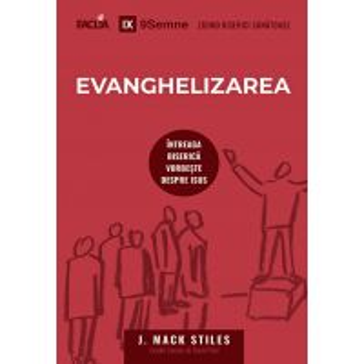 Evanghelizarea - Intreaga biserica vorbeste despre Isus