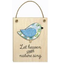 Mini placa din lemn - Let heaven and nature sing