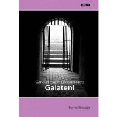 Ganduri asupra Epistolei către Galateni