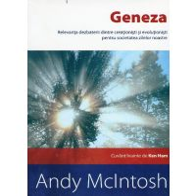 Geneza - Relevanta dezbaterii dintre creationisti si evolutionisti