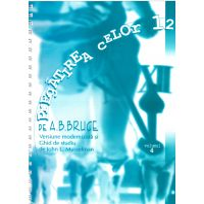 Pregatirea celor doisprezece. vol. 4