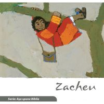 Zacheu (Seria: Asa spune Biblia)