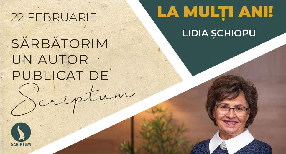 La multi ani Lidia Schiopu!