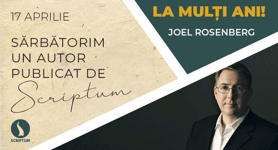 La multi ani Joel Rosenberg!