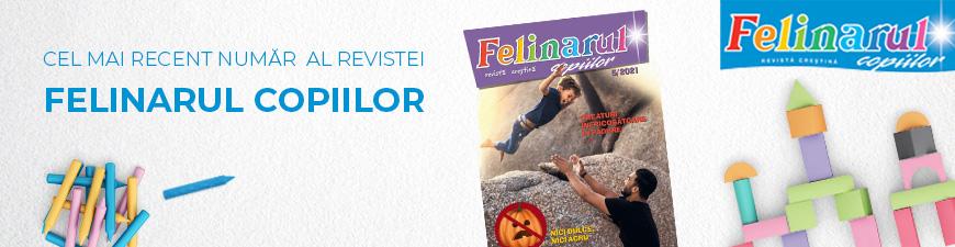 Nu rata cel mai recent numar al revistei Felinarul Copiilor